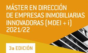 3ª edición Máster en Dirección de Empresas Inmobiliarias Innovadoras (MDEI+i)